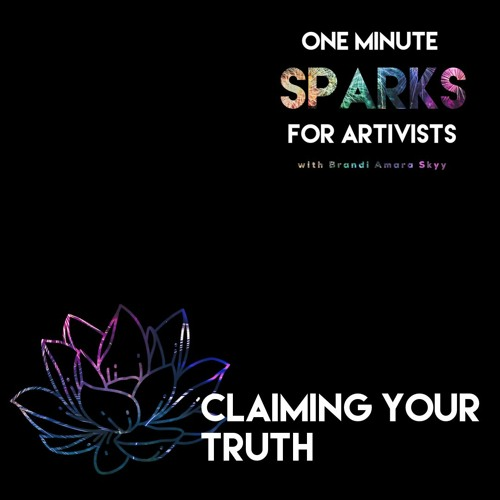 Ep 24 How To Claim Your Truth & Name Your Power