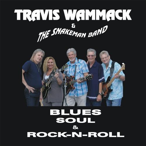Travis Wammack - Blues Soul & Rock-N-Roll