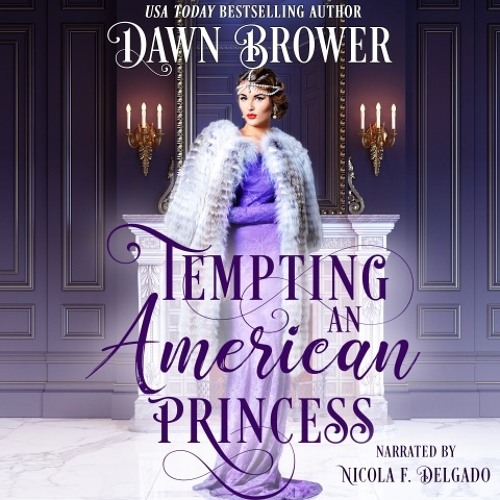 Tempting An American Princess - By Dawn Brower