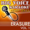 Chains of Love (In the Style of Erasure) [Karaoke Version]