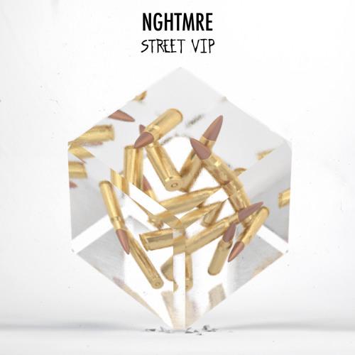 STREET (VIP) (NGHTMRE)