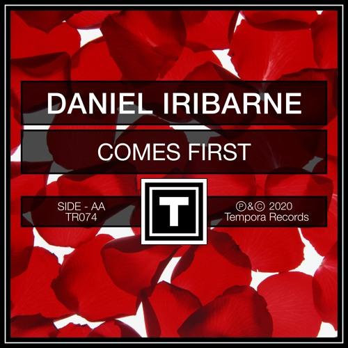 Daniel Iribarne - Comes First (Original Mix) TEASER