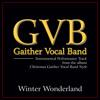 Winter Wonderland (Christmas Gaither Vocal Band Style Album Version)