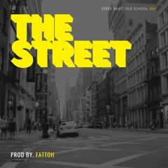 """THE STREET"" | Rap Instrumental(Prod By. FATTOH)"