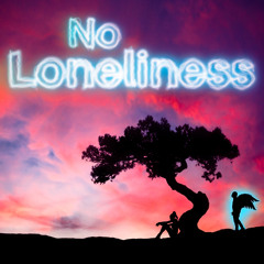 No Loneliness