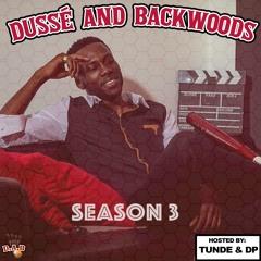 """Dussè & Backwoods EP. 47 """"Best friend vs Boyfriend"""""""