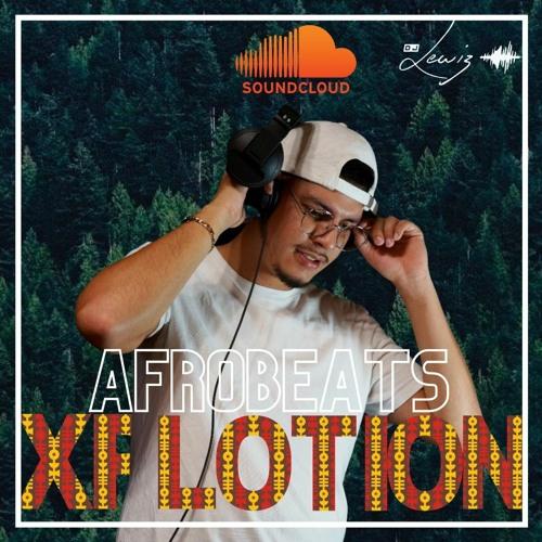 AFROBEATS XPLOTION DJ LEWIZ