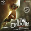 Thani Oruvan (The Power of One)