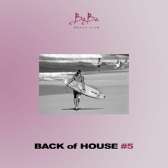 Back of house vol.05