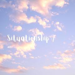 Situationship:/