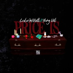 Price Is (feat. Yung Vet)