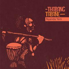 Thabang Tabane - Nyanda Yeni