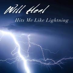 Hits Me Like Lightning