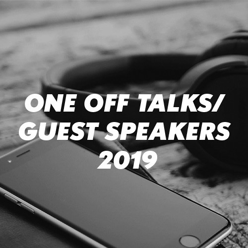 One Off Talks & Guests 2019