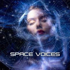 Space Voices (Second Mix)