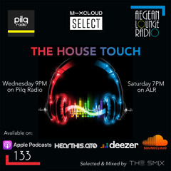 The House Touch #133 (Groove House Edition)