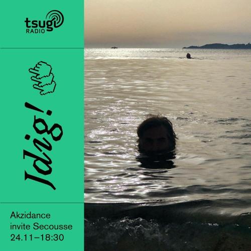 [DJ SET] Jdig! #10 - Akzidance invite Secousse