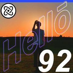 Hellō mixtape 092 (feat. Chromoinicci, Magic Flowers, aaron brockovich and Remi Oz )