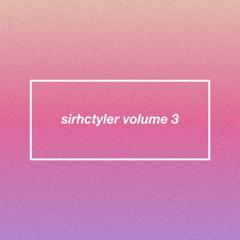 sirhctyler volume 3