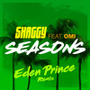 Seasons (Eden Prince Remix) [feat. OMI]