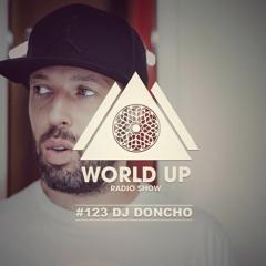 DJ Doncho - World Up Radio Show #123