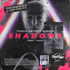 Thomas Anthony & Seelo feat. Jayd - Shadows [ FREE DOWNLOAD ]