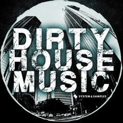 STRICTLY DIRTY HOUSE MUSIC