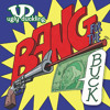 Bang For The Buck (Remix) (Bonus Track)