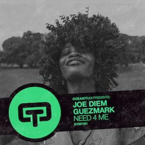 Joe Diem, Guezmark - Need 4 Me (original Mix)