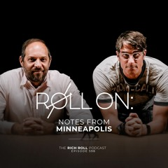 Roll On: Notes From Minneapolis