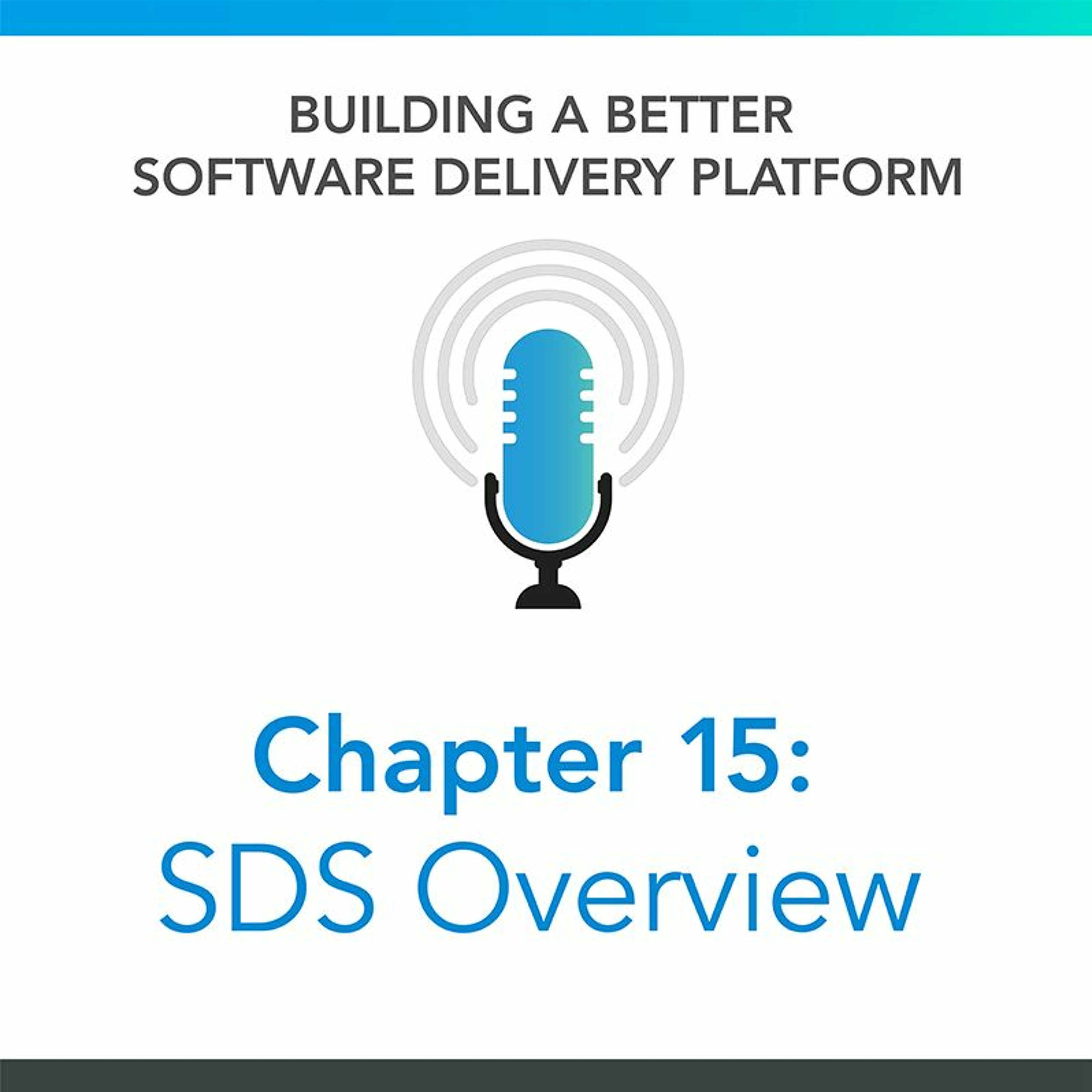 Chapter 15: SDS Overview