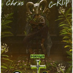 Demi-God By Chrxs Feat C-Klip