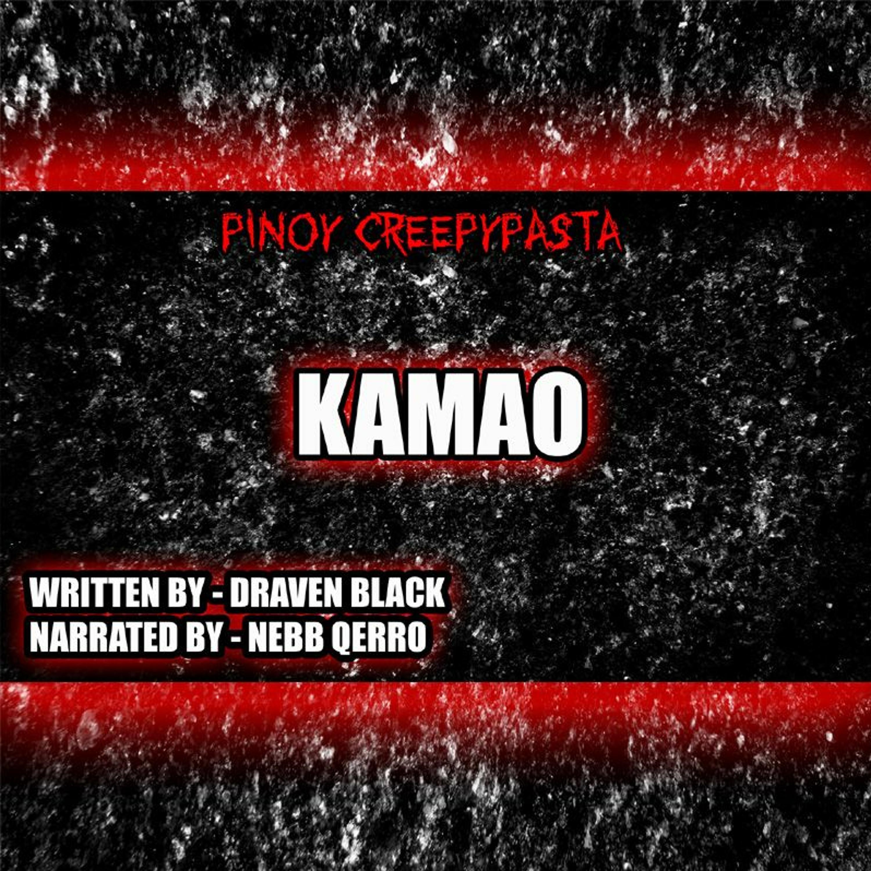 KAMAO - TAGALOG HORROR STORY - PINOY CREEPYPASTA