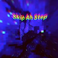 Skip Ah Step