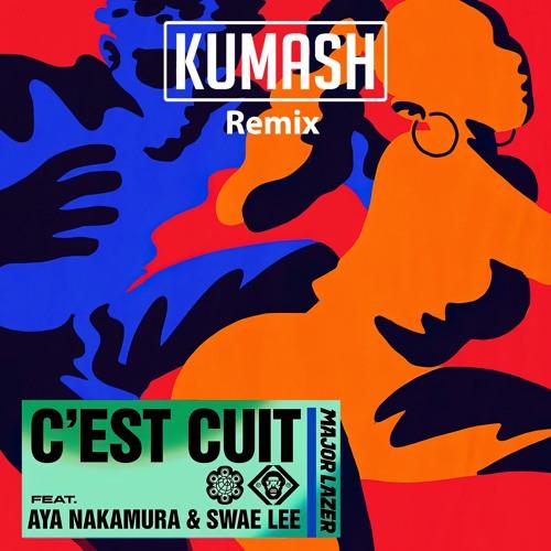 Major Lazer ft Aya Nakamura & Swae Lee - C'est Cuit (KUMASH Remix) FREE DOWNLOAD