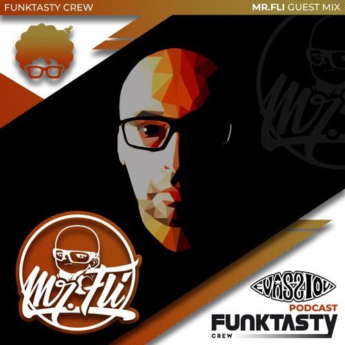 FunkTasty Crew #131 · MR FLI - Guest Mix
