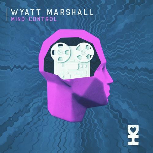 Premiere: Wyatt Marshall - Mind Control [Desert Hearts Records]