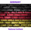 Germany - Das Lied der Deutschen - Deutschlandlied - German National Anthem ( The Song of the Germans )