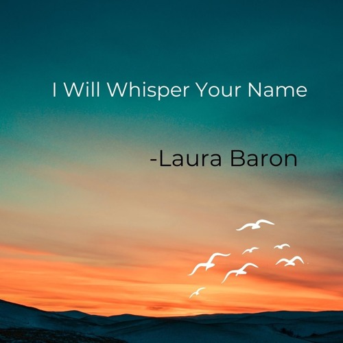 I Will Whisper Your Name