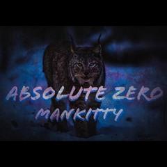 ManKitty — Absolute Zero