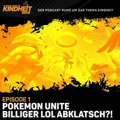 Episode 1: Pokémon UNITE - Billiger League of Legends Abklatsch?!