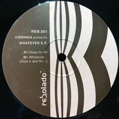 """Coringa """"Whatever EP"""" (Rebolado)"""