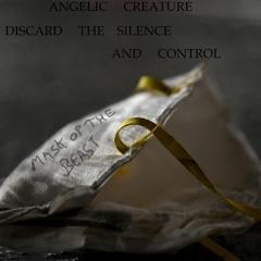 Discard The Silence & Control