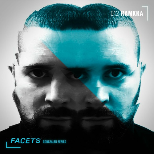 FACETS Concealed Series | 012 | Ramkka