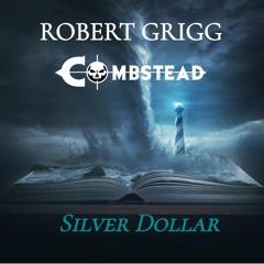 Silver Dollar - Robert Grigg 💀Combstead