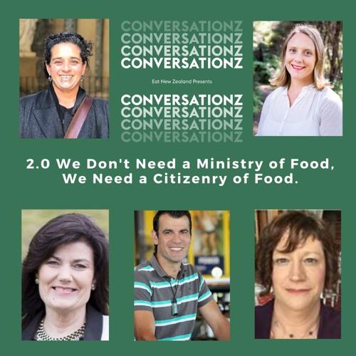 Eat New Zealand ConversatioNZ 2.0 Webinar Extra Audio Recording