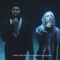 Khalid Ft Billie Eilish - Lovely (Stefan De Koning Edit)