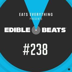Edible Beats #238 live from Edible Studios