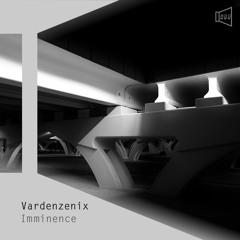 [PCLLP 011] Vardenzenix - Imminence [2021] teaser