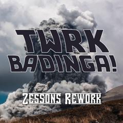 BaDINGA! - TWRK | BaDINGA 2.0 - Zessons Rework